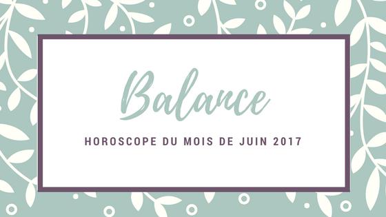 horoscope gratuit du mois de juin Balance
