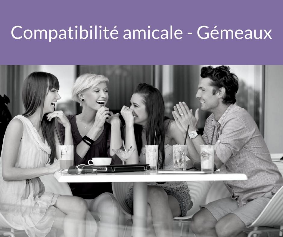 Compatibilité amicale - Gémeaux. Trouvez un ami grâce aux astres